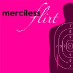 @mercilessflirt